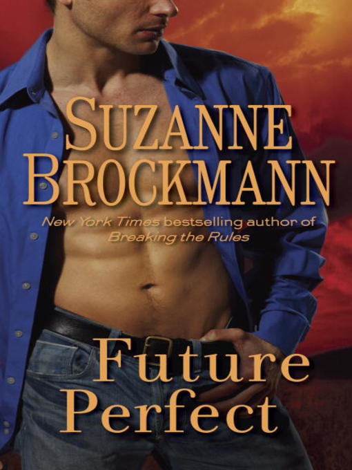 Title details for Future Perfect by Suzanne Brockmann - Available